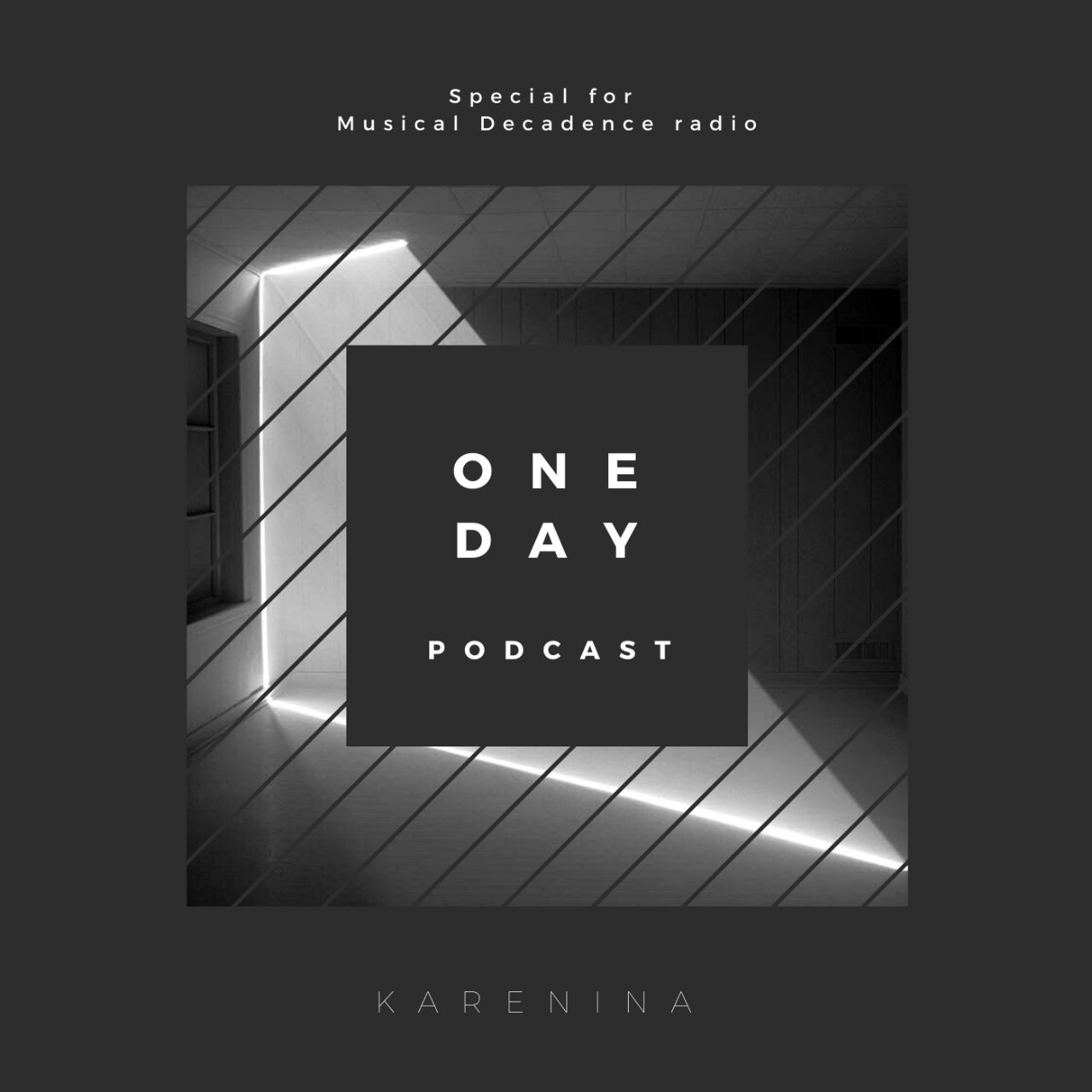 One Day Podcast by KARENINA